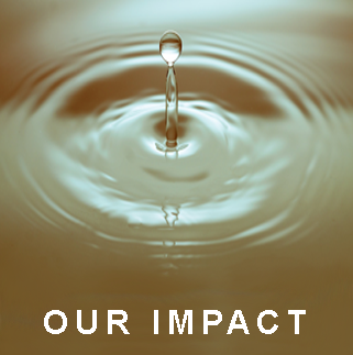 "Image button: ""Our Impact"" Picture of a drop of water over some ripples"